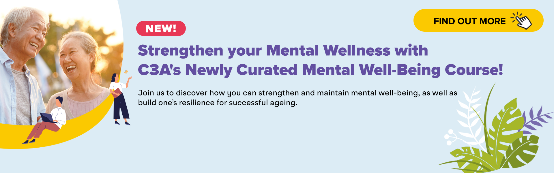 Strengthen Your Mental Strength with C3A's Newly Curated Mental Well-being Course!
