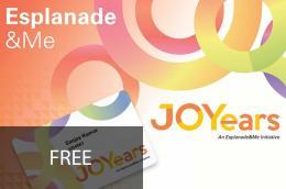 Join JOYears to enjoy discounts at Esplanade!